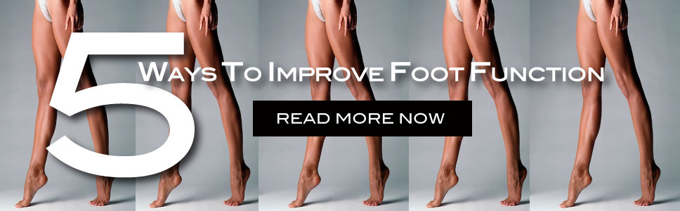 5-WAYS-TO-IMPROVE-FOOT-FUNCTION-BANNER